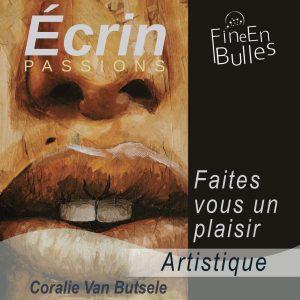 Écrin passion de Coraline Van Butsele