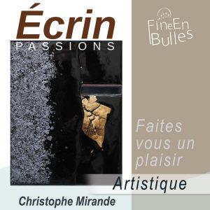 Écrin passion de Christophe Mirande