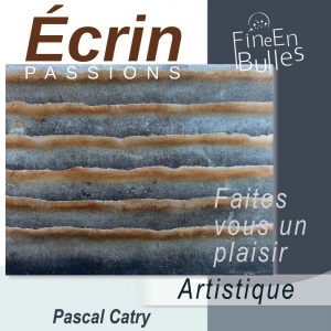 Écrin passion de Pascal Catry