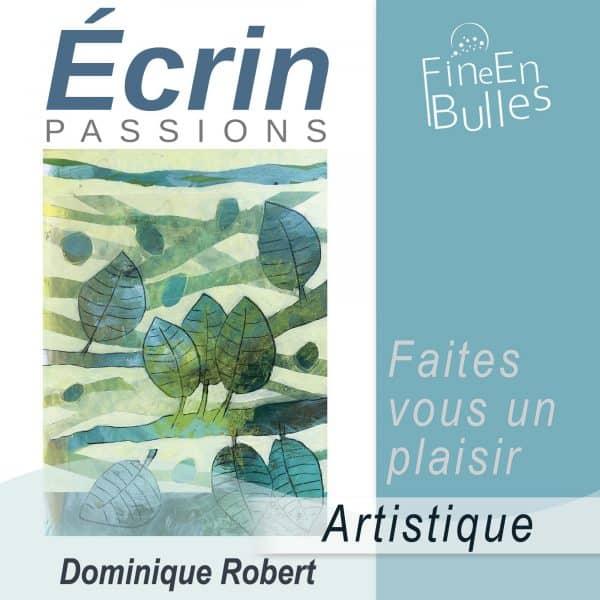 ecrins-artistique-Dominique Robert