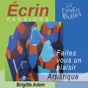 Écrin passion de Brigitte Adam