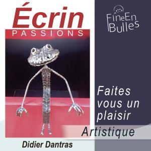 Écrin passion de Didier Dantras