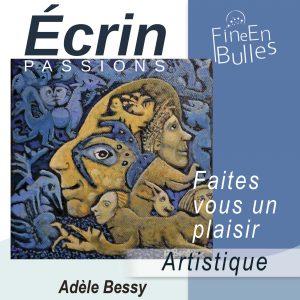 Écrin passion de Adèle Bessy