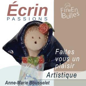 Écrin passion de Anne-Marie Bousselet