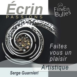 Écrin passion de Serge Guarnieri