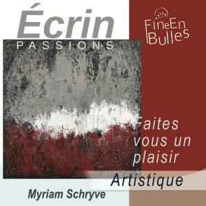 Écrin passion de Myriam Schryve