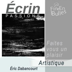 Écrin passion de Eric Dabancourt