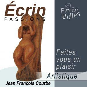 Écrin passion de Jean François Courbe